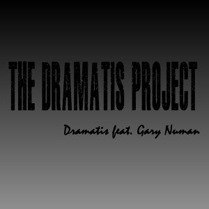 Dramatis feat. Gary Numan