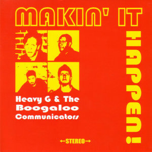 Heavy G & The Boogaloo Communicators 歌手頭像