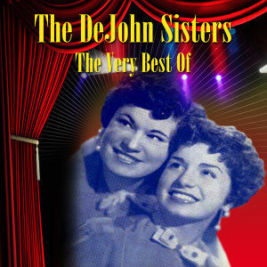 The DeJohn Sisters 歌手頭像