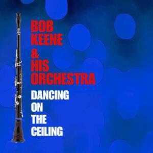 Bob Keene & His Orchestra 歌手頭像