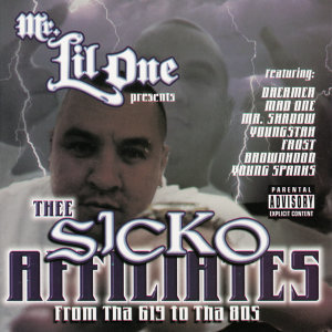 Mr. Lil One Presents Thee Sicko Affiliates 歌手頭像