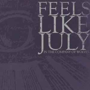 Feels Like July