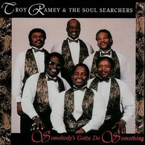 Troy Ramey & The Soul Searchers