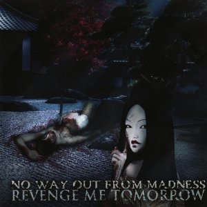 No Way Out From Madness 歌手頭像
