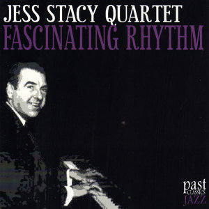 Jess Stacy Quartet 歌手頭像