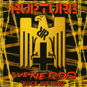 Rupture / Nerds Rock Inferno 歌手頭像