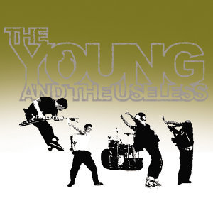 The Young And The Useless 歌手頭像