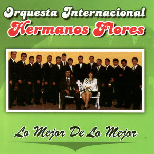 Orquesta International Hermanos Flores 歌手頭像