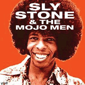 Sly Stone and the Mojo Men 歌手頭像