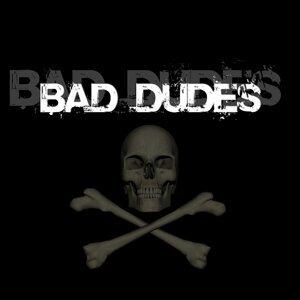 Bad Dudes 歌手頭像