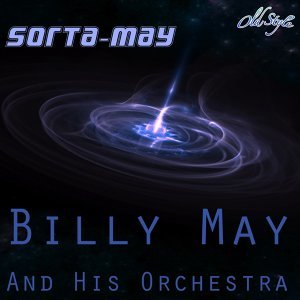Billy May And His Orchestra 歌手頭像