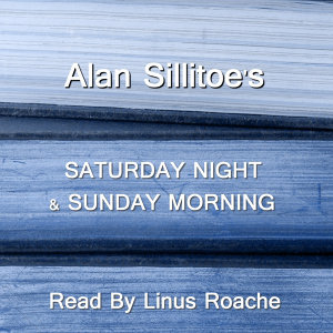 Alan Sillitoe; Read By Linus Roache 歌手頭像