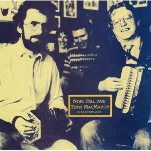 Noel Hill & Tony MacMahon