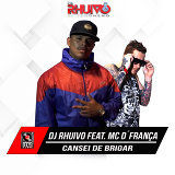 Dj Rhuivo Feat. Mc D'França
