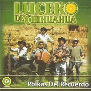 Lucero De Chihuahua 歌手頭像