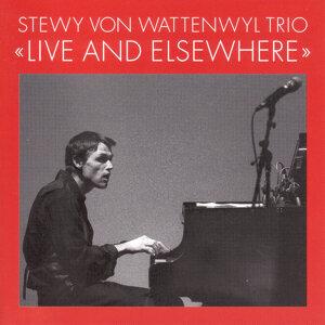 Stewy Von Wattenwyl Trio