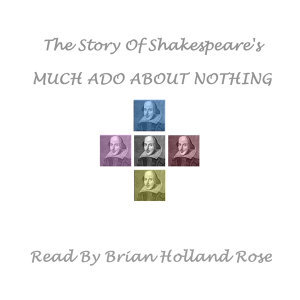 William Shakespeare; Read By Brian Holland Rose 歌手頭像
