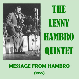 The Lenny Hambro Quintet 歌手頭像