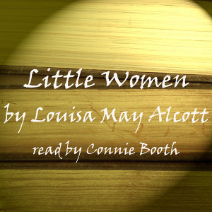 Louisa May Alcott; Read By Connie Booth 歌手頭像