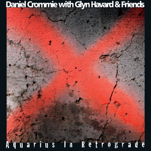 Daniel Crommie with Glyn Havard 歌手頭像