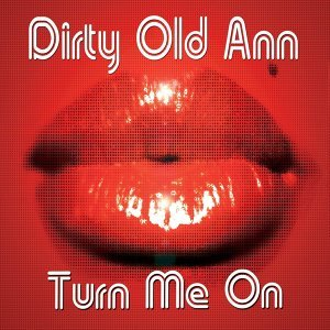 Dirty Old Ann