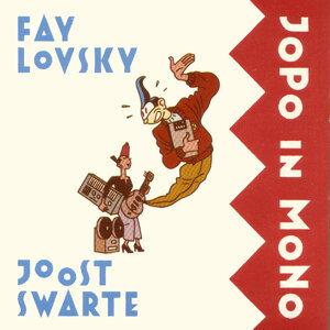 Fay Lovsky & Joost Swarte 歌手頭像