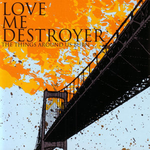 Love Me Destroyer