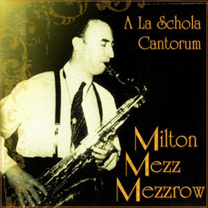 Milton 'Mezz' Mezzrow 歌手頭像