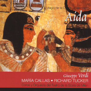 Maria Callas, Richard Tucker, Coros y Orquesta del Teatro de la Scala de Milán 歌手頭像