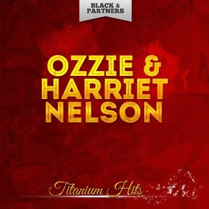 Ozzie & Harriet Nelson