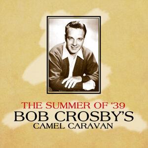 Bob Crosby's Camel Caravan 歌手頭像