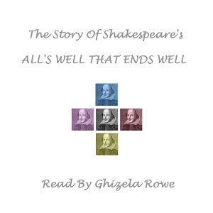 William Shakespeare; Read By Ghizela Rowe 歌手頭像