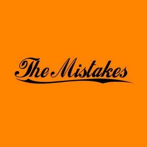 The Mistakes 歌手頭像