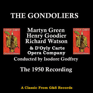 Martyn Green, Henry Goodier, Richard Watson & D'Oyly Carte Opera Company 歌手頭像