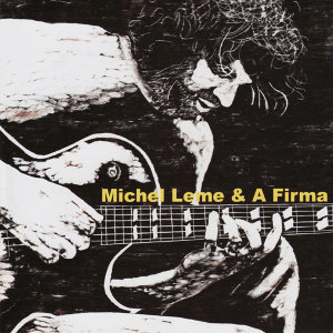 Michel Leme & A Firma 歌手頭像