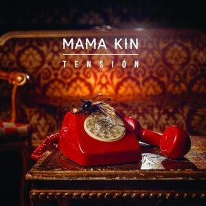 Mama Kin 歌手頭像