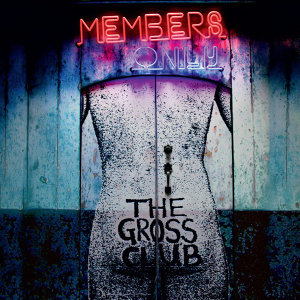 The Gross Club 歌手頭像
