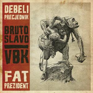 Debeli Precjednik / Fat Prezident 歌手頭像