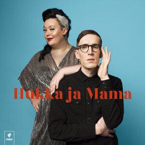Hukka ja Mama 歌手頭像