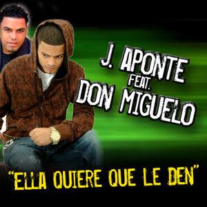 J. Aponte ft. Don Miguelo 歌手頭像