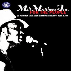 Milt Matthews Inc 歌手頭像