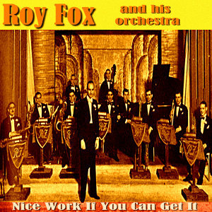 Roy Fox And His Orchestra 歌手頭像