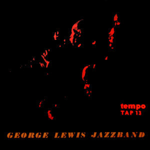 George Lewis' Ragtime Band 歌手頭像
