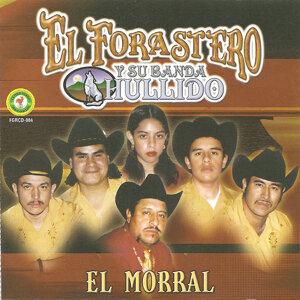 El Forastero Y Su Banda Hullido 歌手頭像