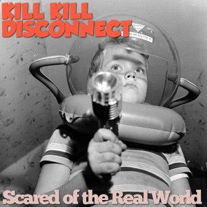 Kill Kill Disconnect 歌手頭像