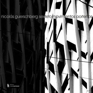 Nicolás Guerschberg Sexteto 歌手頭像