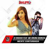 Dj Rhuivo Feat. Bruna Bionchi
