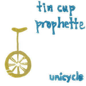 Tin Cup Prophette