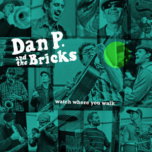 Dan P and the Bricks