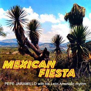 Pepe Jaramillo With His Latin American Rhythm
